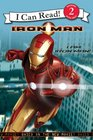 I Am Iron Man! (Iron Man) (I Can Read Book 2)