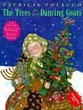 Trees Of The Dancing Goats  (Book with CD )