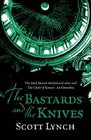 The Bastards and the Knives: The Mad Baron's Mechanical Attic and The Choir of Knives: An Omnibus