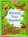 Where's That Reptile