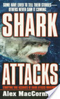 Shark Attacks Terrifying True Accounts Of Shark Attacks Worldwide