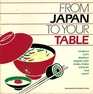 From Japan to Your Table