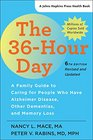 The 36Hour Day A Family Guide to Caring for People Who Have Alzheimer Disease Other Dementias and Memory Loss