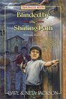 Blinded by the Shining Path: Romulo Saune (Trailblazer, Bk 37)