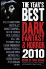 The Year's Best Dark Fantasy  Horror 2010 Edition SC