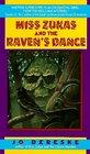 Miss Zukas and the Raven's Dance (Miss Zukas, Bk 4)