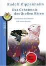 Das Geheimnis des Groen Bren Geschichten vom Himmel und seinen Sternen
