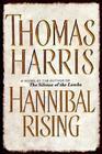 Hannibal Rising (Hannibal Lector, Bk 4)