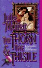 The Thorn and the Thistle