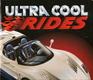 Ultra Cool Rides