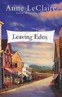 Leaving Eden  Reader's Digest Weekend Reader Edition  Condensation