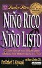 Nino Rico Nino Listo / Rich Kid Smart Kid