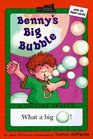 Benny's Big Bubble