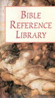 Bible Reference Library
