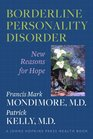 Borderline Personality Disorder New Reasons for Hope