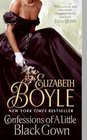 Confessions of a Little Black Gown (Bachelor Chronicles, Bk 4)