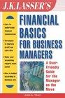 J K Lasser's Financial Basics for Business Managers
