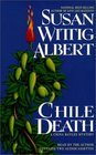 Chile Death : A China Bayles Mystery (China Bayles Mysteries (Audio))