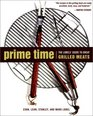 Prime Time The Lobels' Guide to Great Grilled Meats