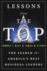 Lessons from the Top  The Search for America's Best Business Leaders