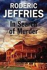 In Search of Murder - An Inspector Alvarez Mallorcan Mystery