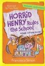 Horrid Henry Rules the School
