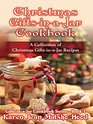 Christmas Gifts-in-a-Jar Cookbook A Collection of Christmas Gifts-in-a-Jar Recipes