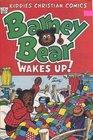 Barney Bear Wakes Up
