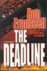 The Deadline A Mystery