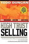 High Trust Selling  Make More Money-In Less Time-With Less Stress