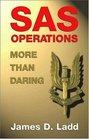 SAS Operations More Than Daring