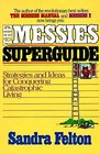 The Messies Superguide