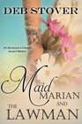 Maid Marian and the Lawman