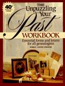 The Unpuzzling Your Past Workbook: Essential Forms and Letters for All Genealogists (4th ed)