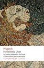 Hellenistic Lives including Alexander the Great