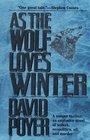 As The Wolf Loves Winter (Hemlock County)