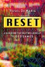 Reset Changing the Way We Look at Video Games