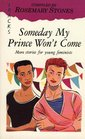 Some Day My Prince Will Not Come More Stories for Young Feminists