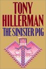 The Sinister Pig (Joe Leaphorn and Jim Chee)