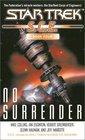 No Surrender (Star Trek: S.C.E., Book Four)