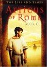 Atticus of Rome 30 BC