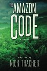 The Amazon Code (Harvey Bennett Thrillers) (Volume 2)