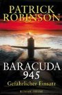 Baracuda 945 Gefhrlicher Einsatz