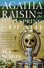 Agatha Raisin and the Wellspring of Death (Agatha Raisin, Bk 7)
