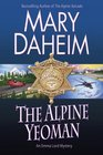 The Alpine Yeoman (Emma Lord, Bk 25)
