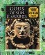 Gods of Sun and Sacrifice Aztec  Maya Myth