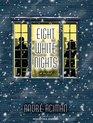 Eight White Nights A Novel