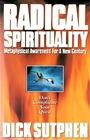 Radical Spirituality Metaphysical Awareness for a New Century