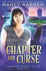 Chapter and Curse A Paranormal Women's Fiction Cozy Mystery