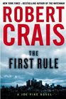 The First Rule (Elvis Cole and Joe Pike, Bk 13)